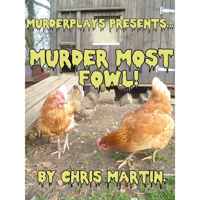 Murder Most Fowl!