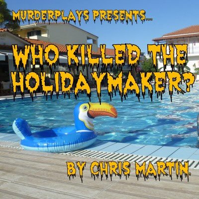 Who Killed the Holidaymaker?