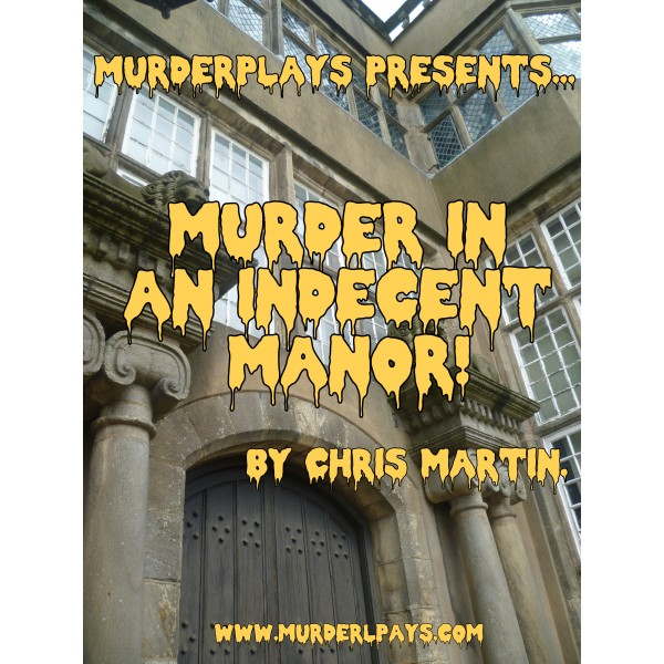 Murder in an Indecent Manor!